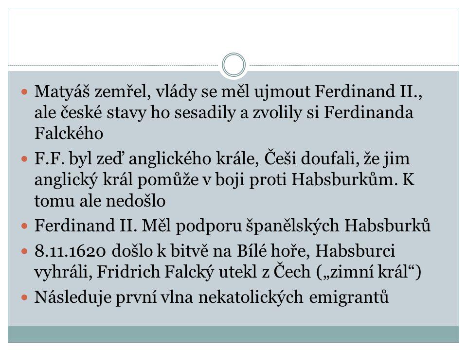Matyáš zemřel, vlády se měl ujmout Ferdinand II