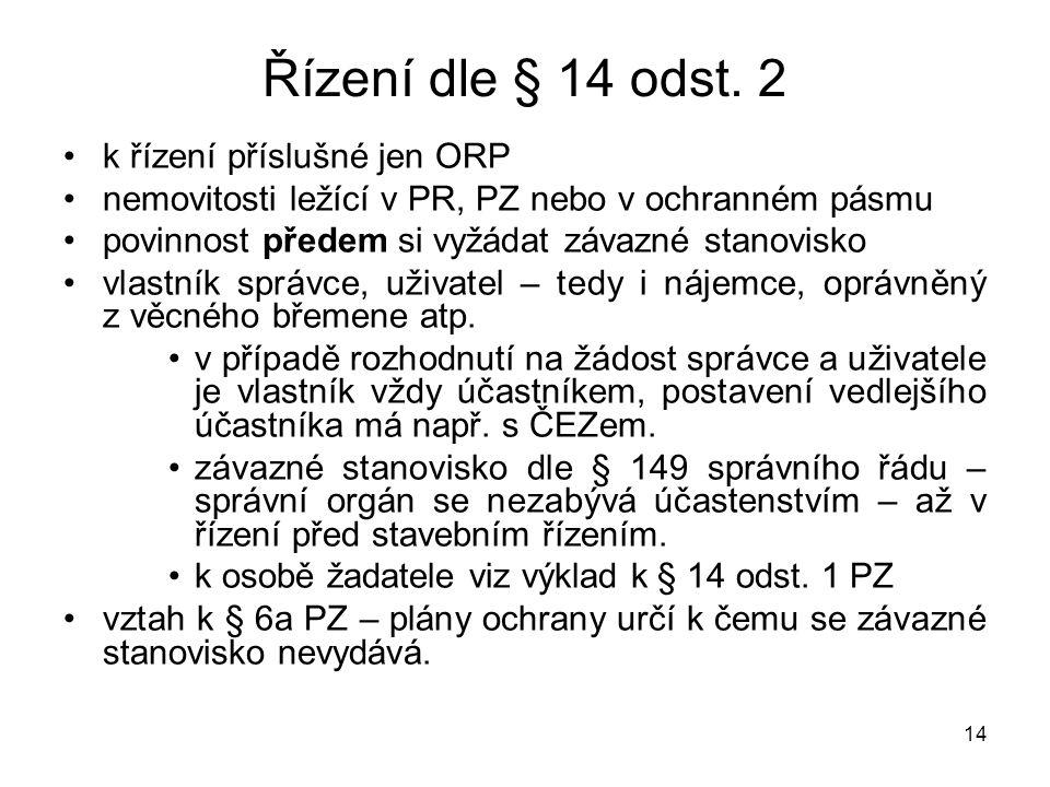 Řízení dle § 14 odst. 2 k řízení příslušné jen ORP