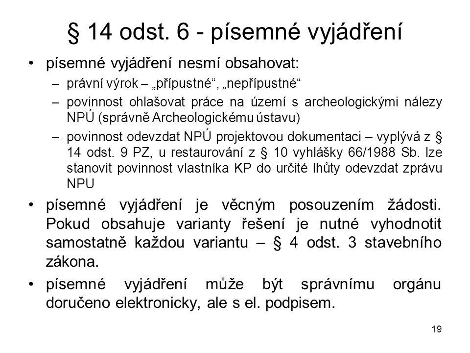 § 14 odst. 6 - písemné vyjádření