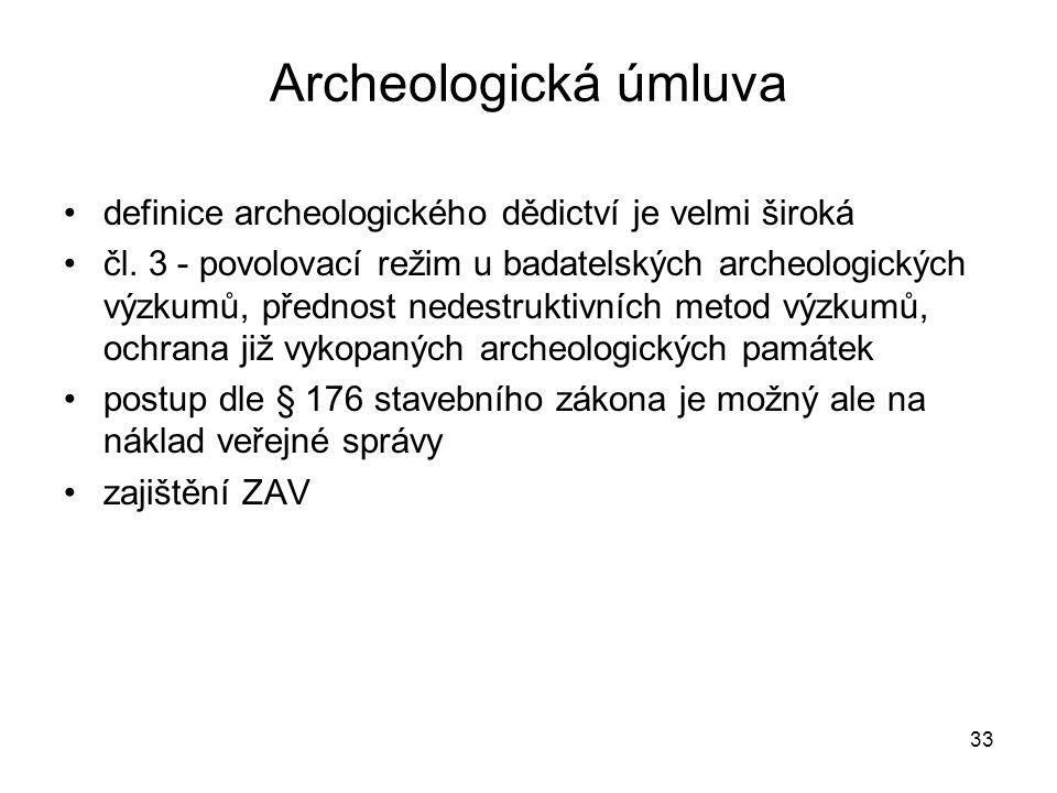 Archeologická úmluva definice archeologického dědictví je velmi široká