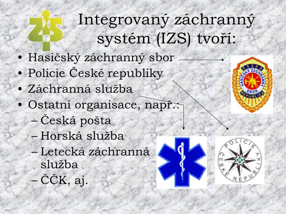 Integrovaný záchranný systém (IZS) tvoří: