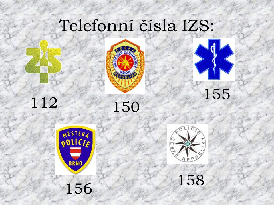 Telefonní čísla IZS: 155 112 150 158 156
