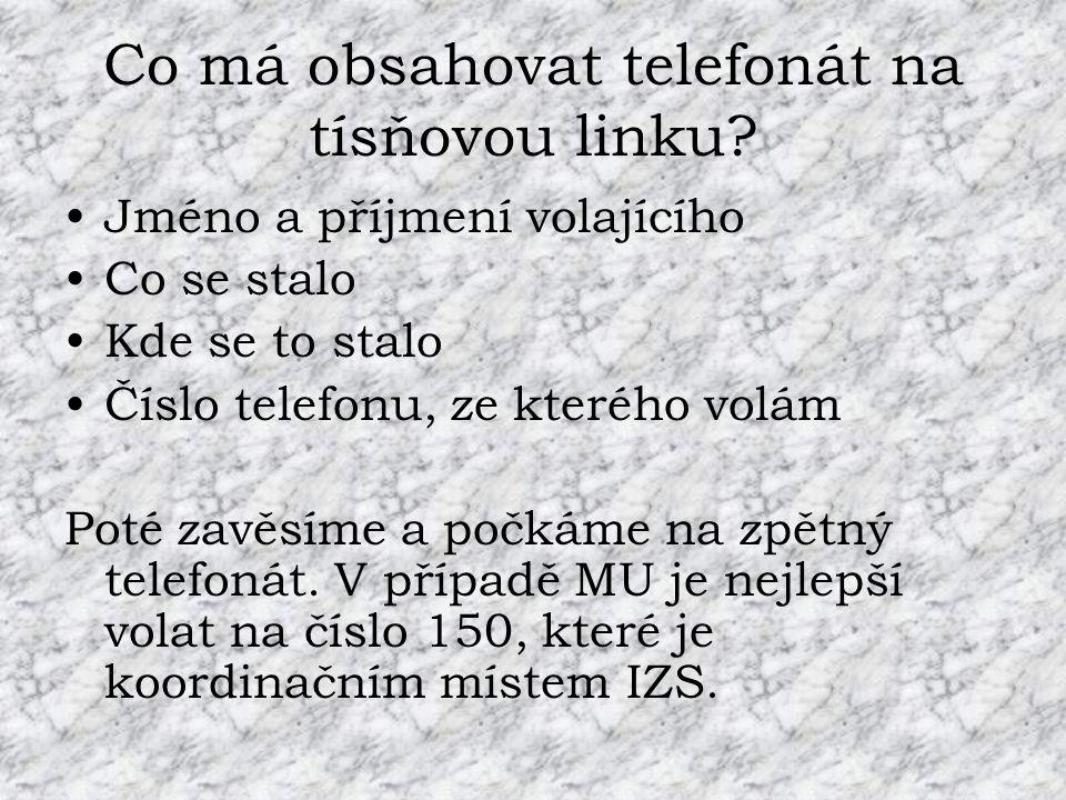 Co má obsahovat telefonát na tísňovou linku