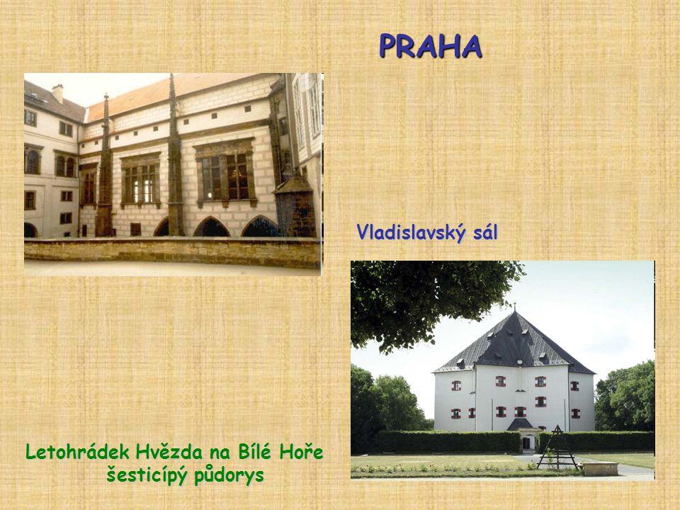 PRAHA Vladislavský sál Letohrádek Hvězda na Bílé Hoře