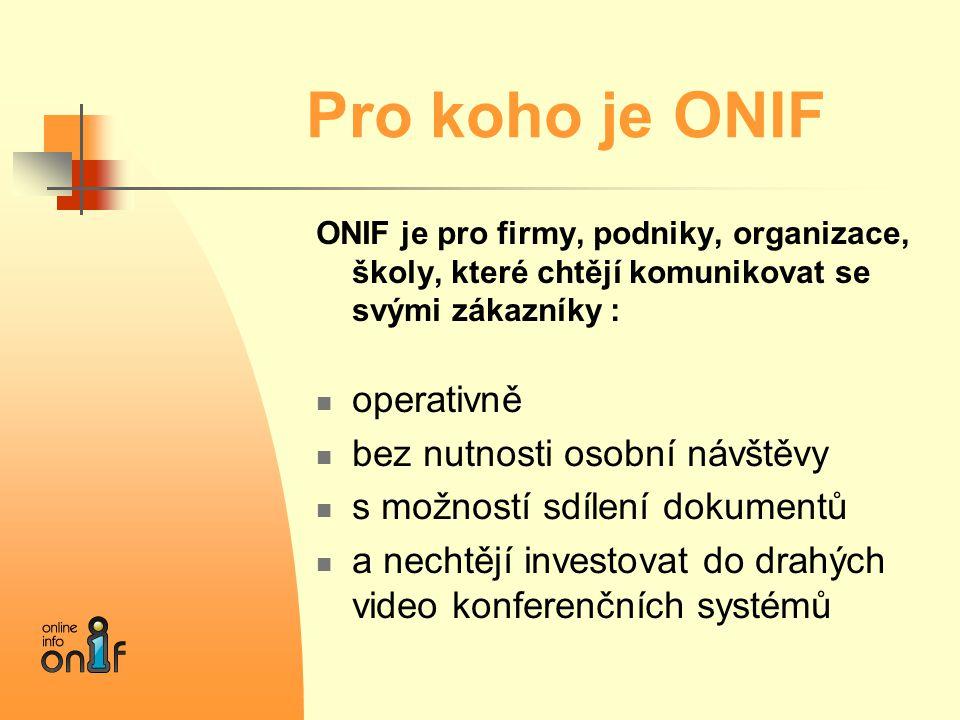 Pro koho je ONIF operativně bez nutnosti osobní návštěvy