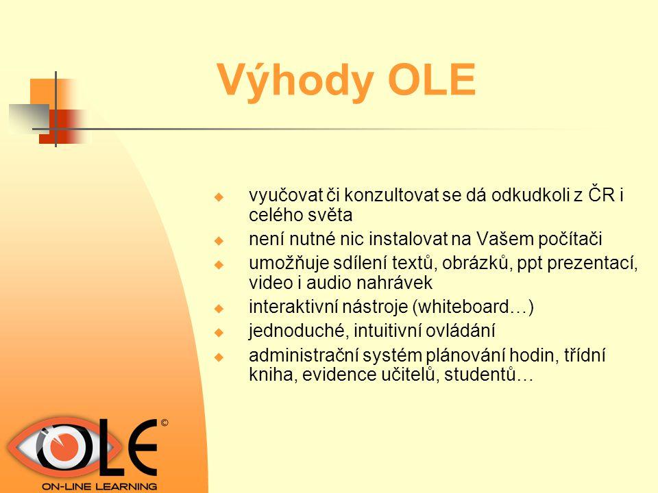 Výhody OLE vyučovat či konzultovat se dá odkudkoli z ČR i celého světa