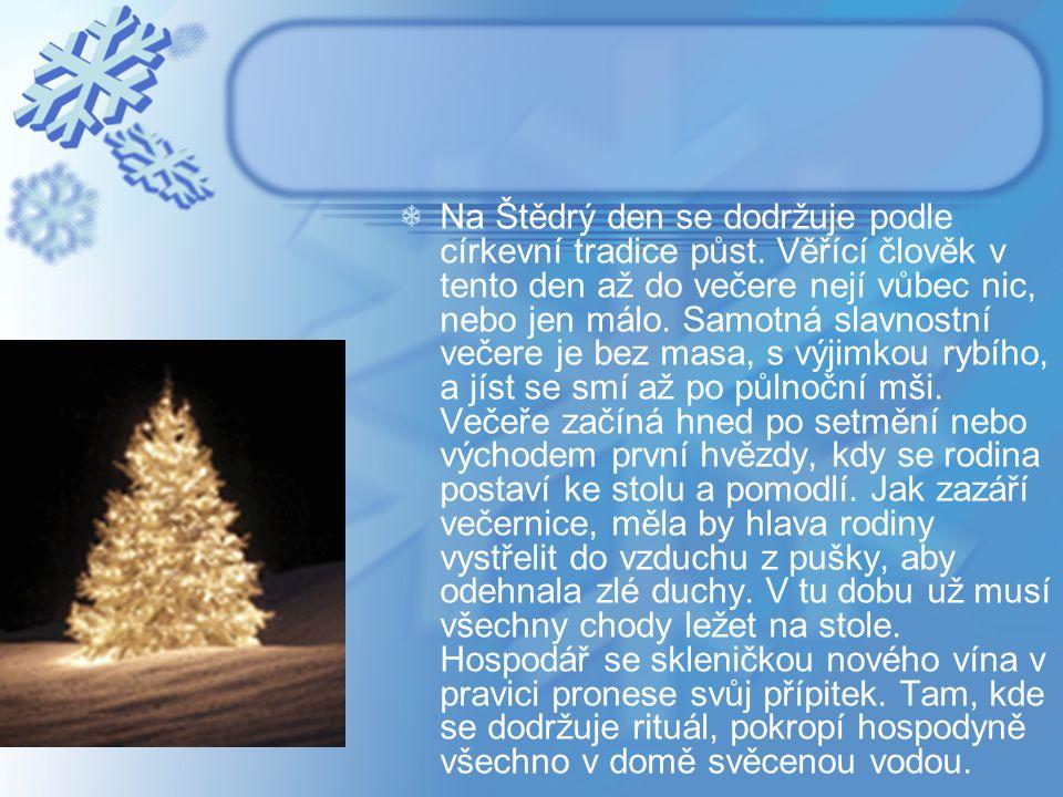 Na Štědrý den se dodržuje podle církevní tradice půst