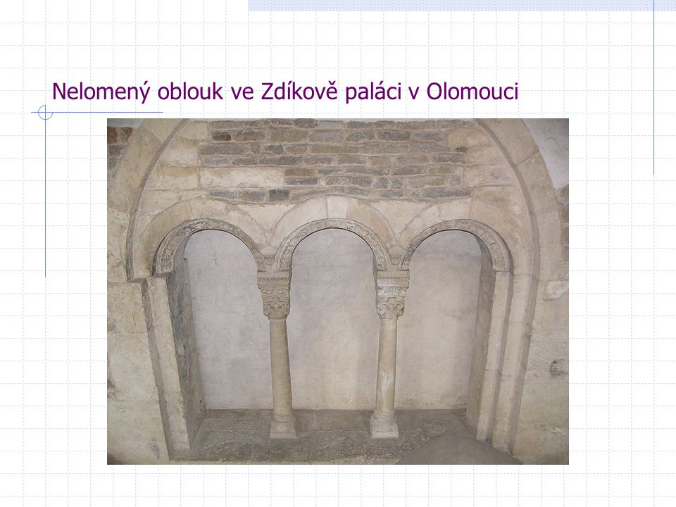Nelomený oblouk ve Zdíkově paláci v Olomouci