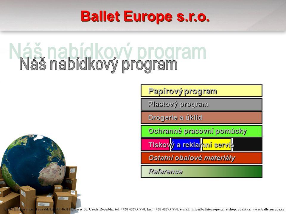 Ballet Europe s.r.o. Náš nabídkový program Papírový program