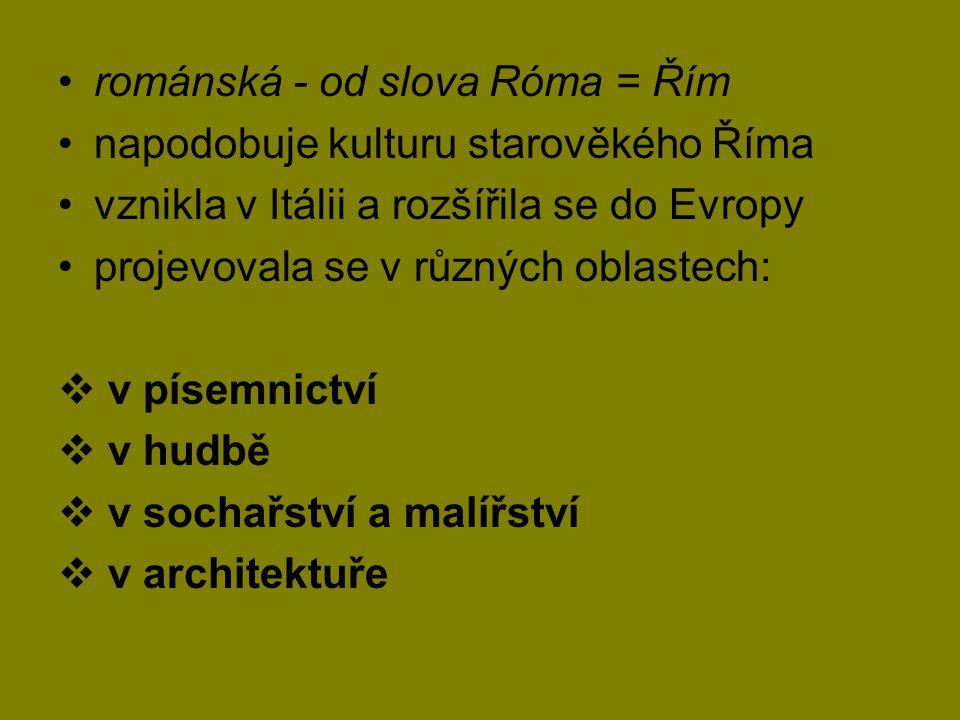 románská - od slova Róma = Řím