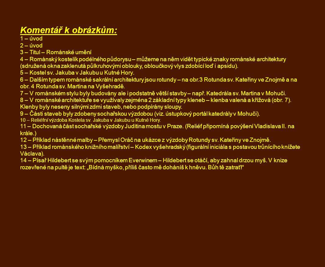Komentář k obrázkům: 1 – úvod 2 – úvod 3 – Titul – Románské umění
