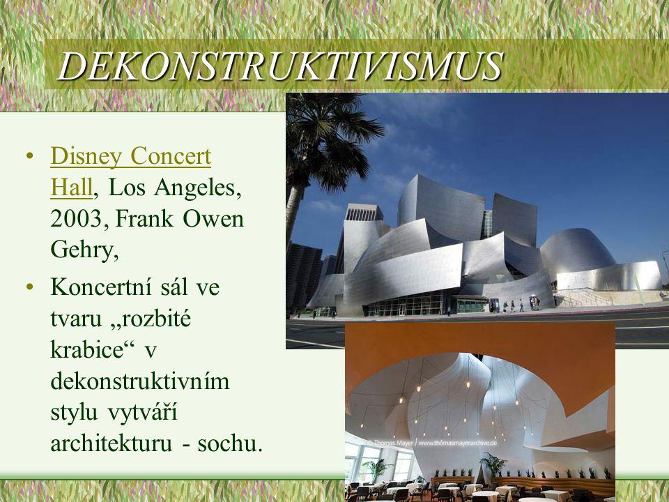 DEKONSTRUKTIVISMUS Disney Concert Hall, Los Angeles, 2003, Frank Owen Gehry,