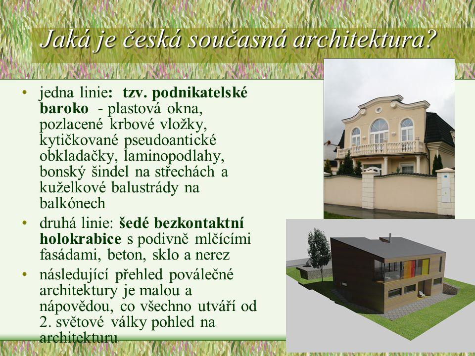 Jaká je česká současná architektura