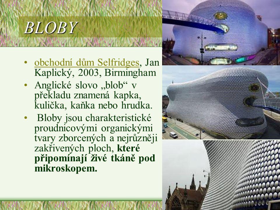 BLOBY obchodní dům Selfridges, Jan Kaplický, 2003, Birmingham