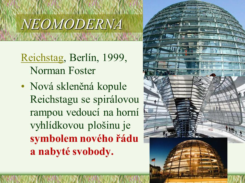 NEOMODERNA Reichstag, Berlín, 1999, Norman Foster