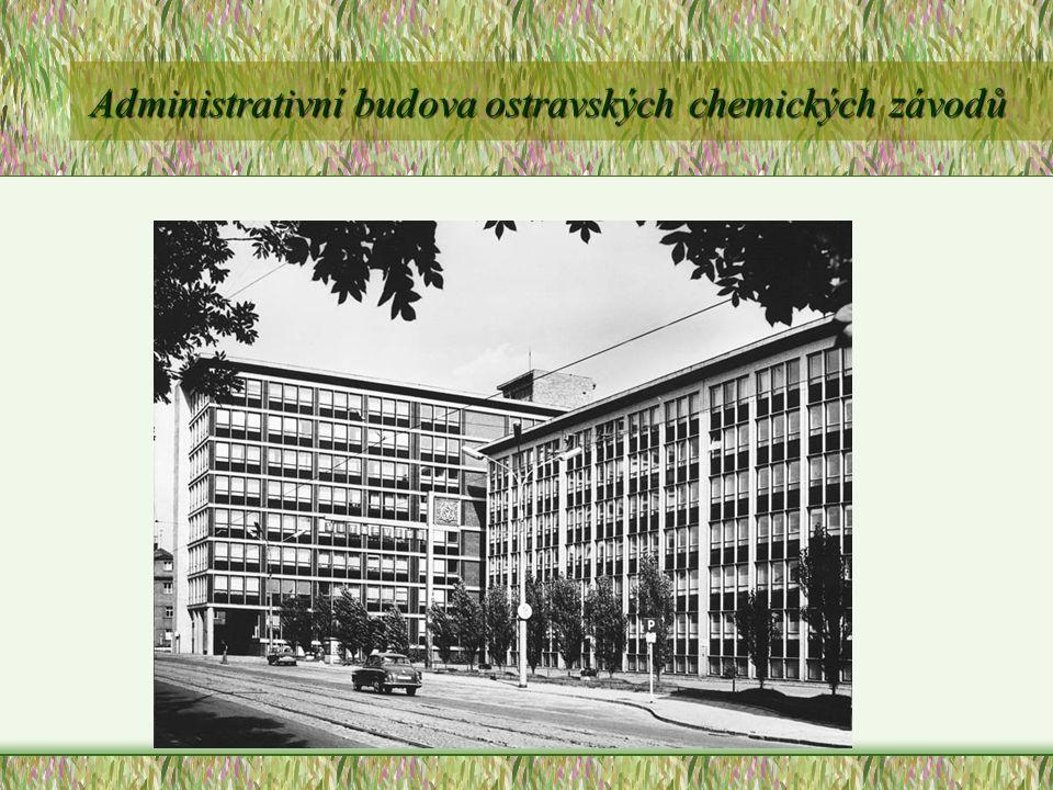 Administrativní budova ostravských chemických závodů