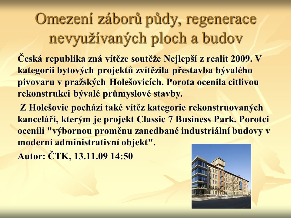 Omezení záborů půdy, regenerace nevyužívaných ploch a budov