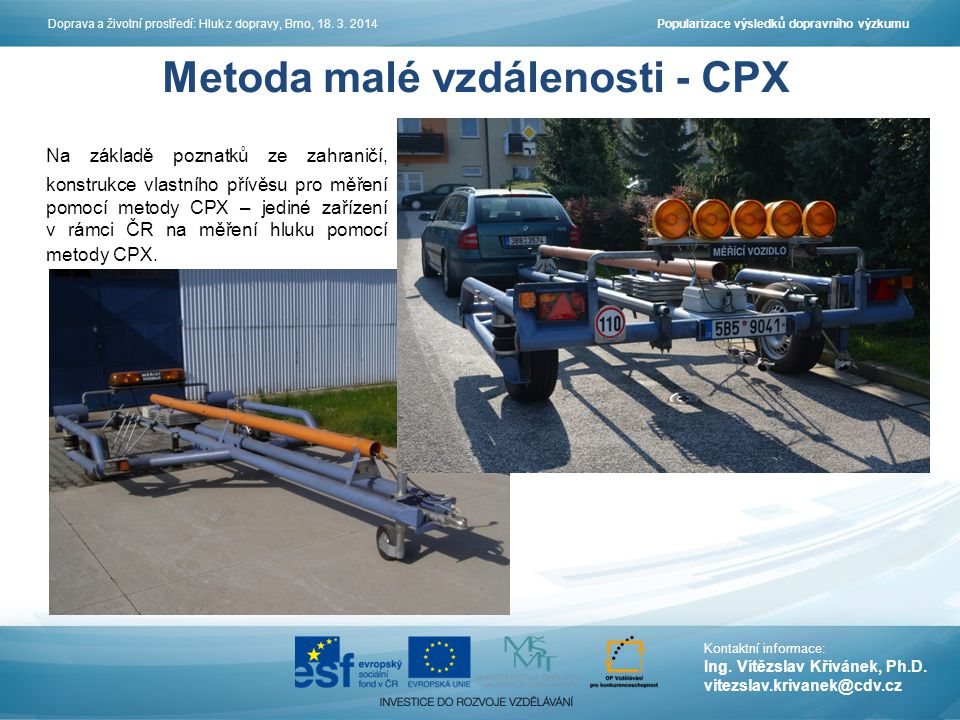 Metoda malé vzdálenosti - CPX