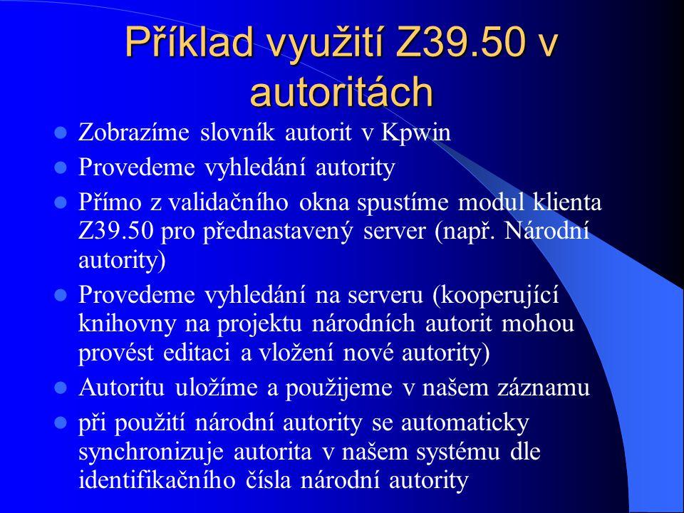 Příklad využití Z39.50 v autoritách
