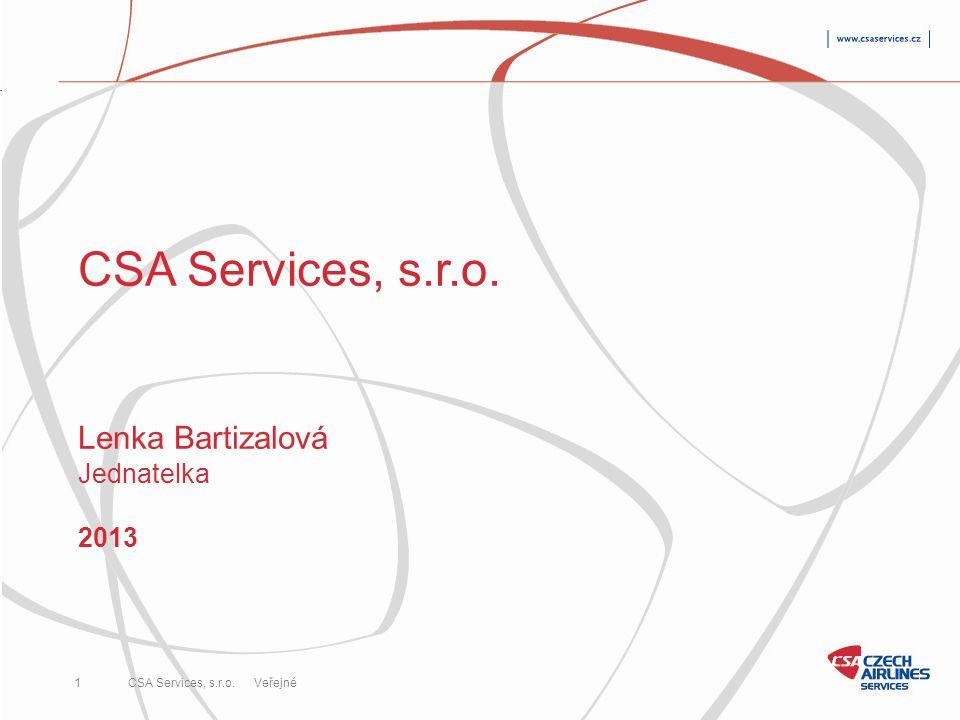 CSA Services, s.r.o. Lenka Bartizalová Jednatelka 2013