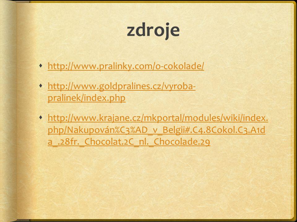 zdroje http://www.pralinky.com/o-cokolade/