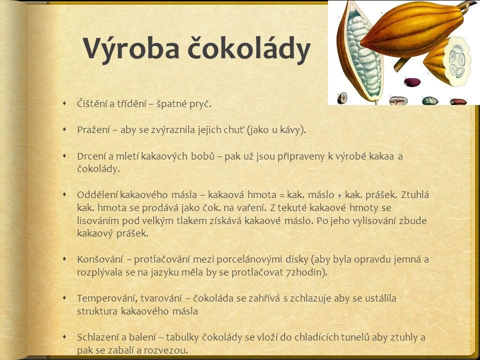 Výroba čokolády Čištění a třídění – špatné pryč.