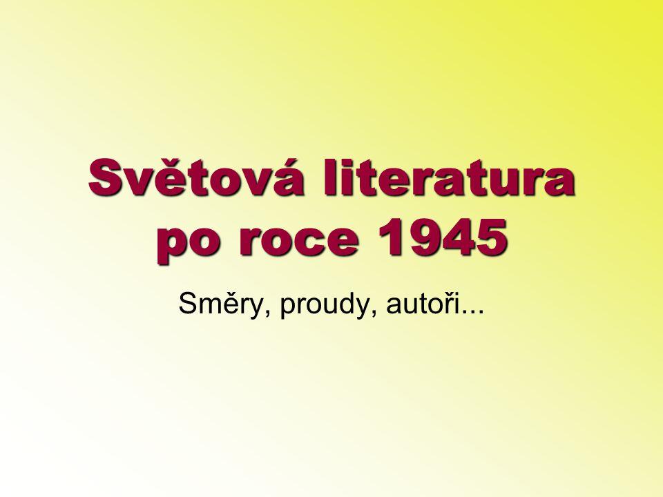 Světová literatura po roce 1945