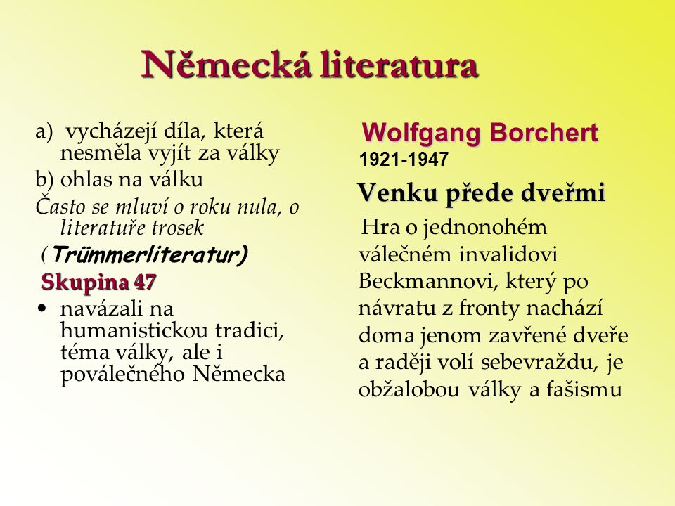 Německá literatura Wolfgang Borchert 1921-1947