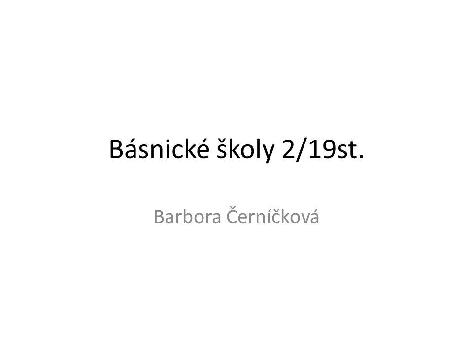 Básnické školy 2/19st. Barbora Černíčková