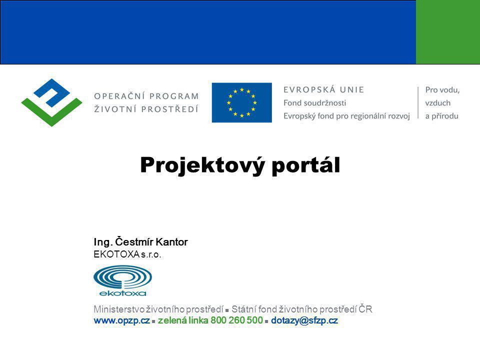 Projektový portál Ing. Čestmír Kantor EKOTOXA s.r.o.