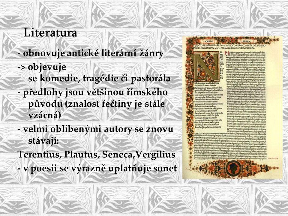 Literatura - obnovuje antické literární žánry