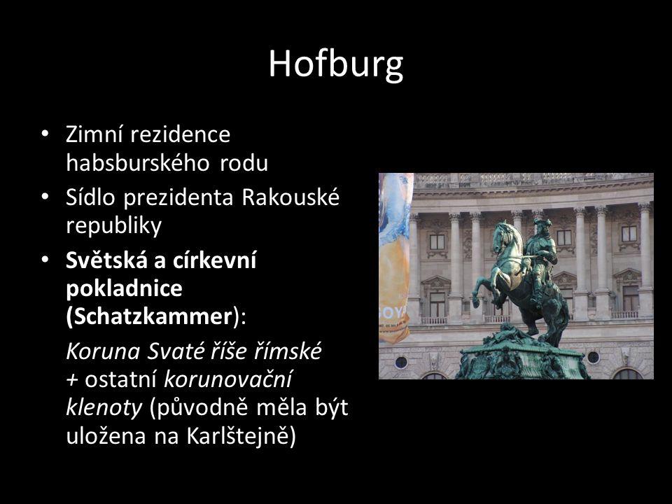 Hofburg Zimní rezidence habsburského rodu