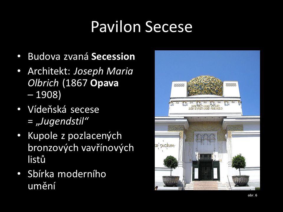 Pavilon Secese Budova zvaná Secession