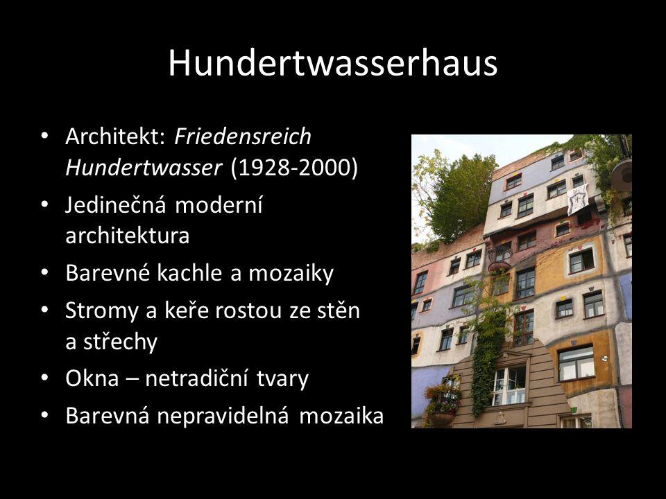 Hundertwasserhaus Architekt: Friedensreich Hundertwasser (1928-2000)
