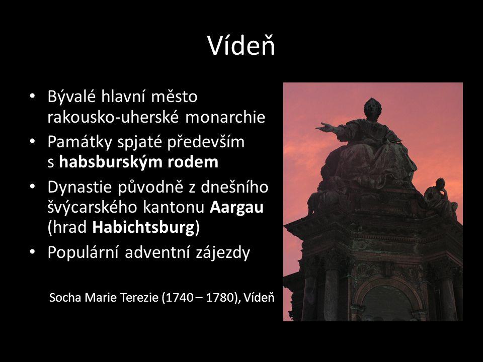 Vídeň Bývalé hlavní město rakousko-uherské monarchie