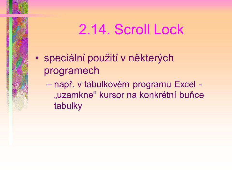 2.14. Scroll Lock speciální použití v některých programech