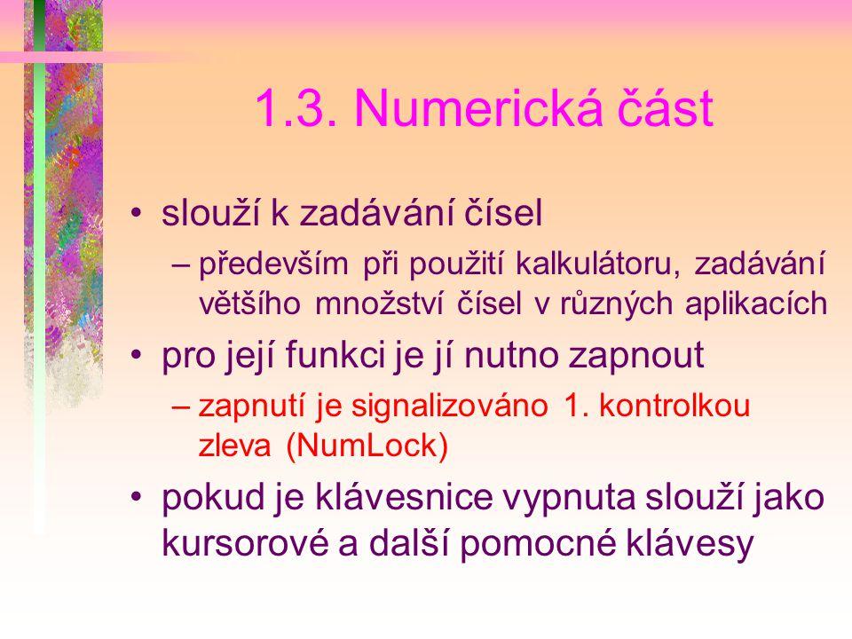 1.3. Numerická část slouží k zadávání čísel
