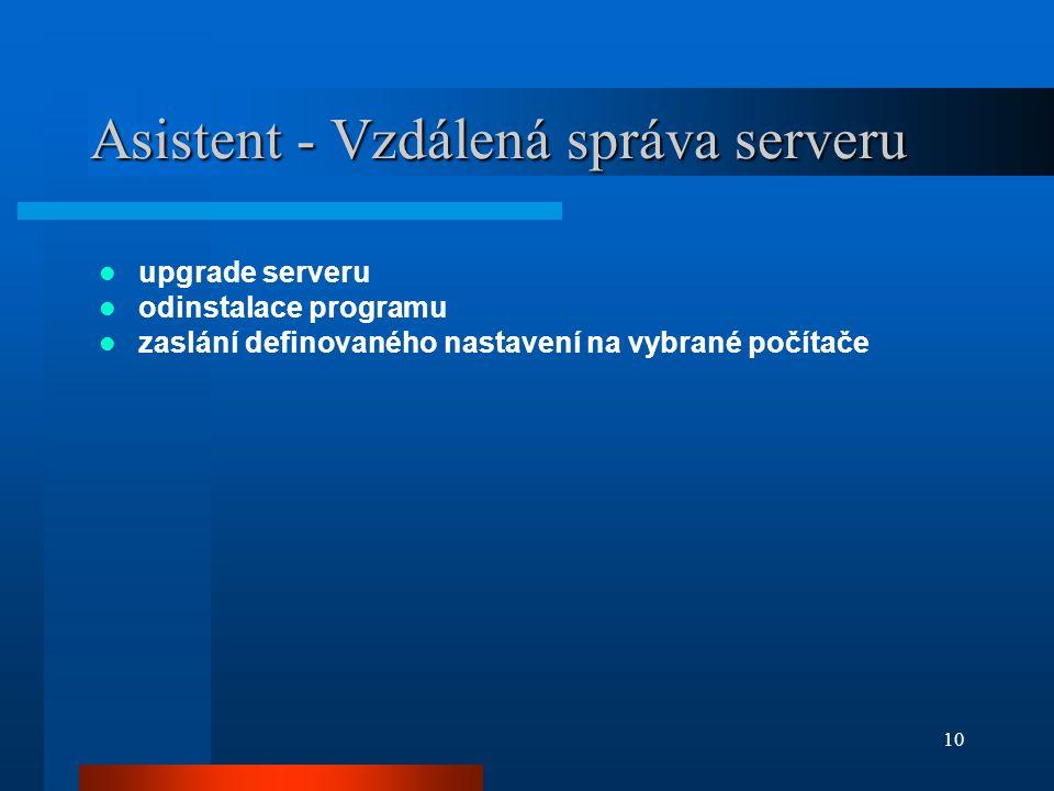 Asistent - Vzdálená správa serveru