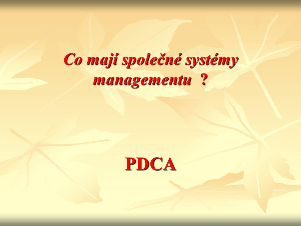 Co mají společné systémy managementu