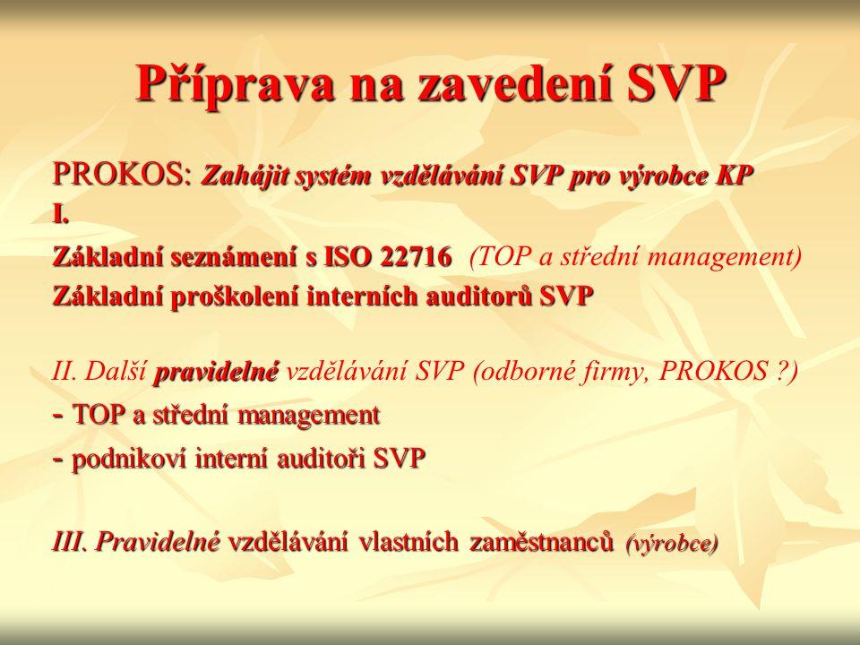 Příprava na zavedení SVP