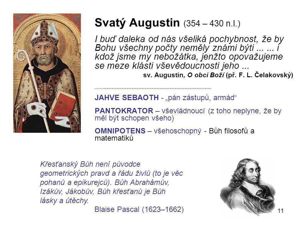 Svatý Augustin (354 – 430 n.l.)