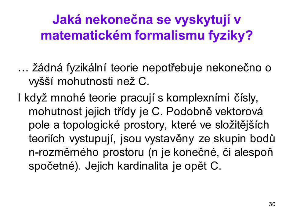 Jaká nekonečna se vyskytují v matematickém formalismu fyziky