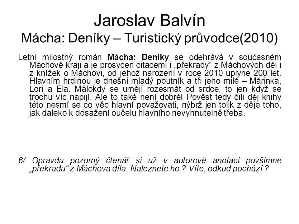 Jaroslav Balvín Mácha: Deníky – Turistický průvodce(2010)