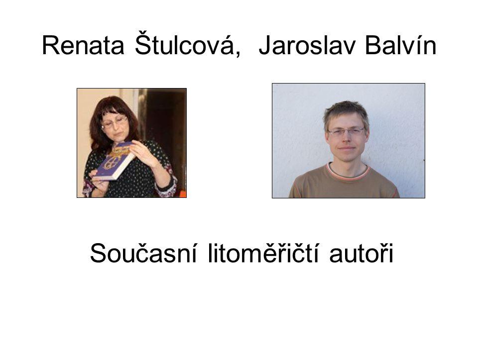 Renata Štulcová, Jaroslav Balvín