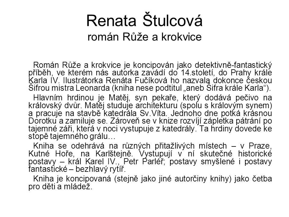 Renata Štulcová román Růže a krokvice