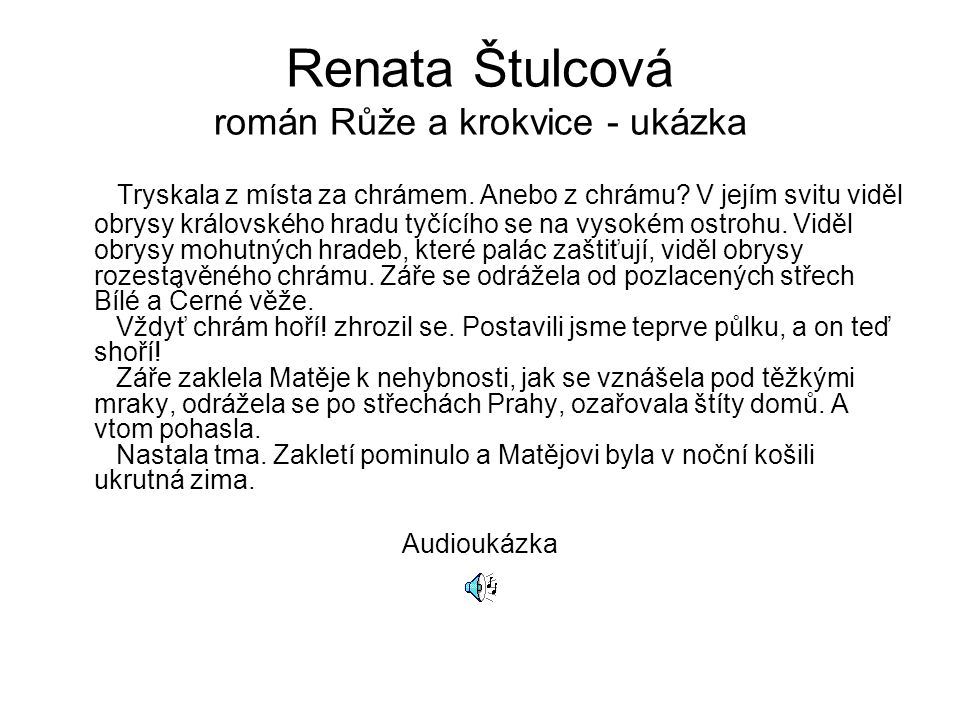 Renata Štulcová román Růže a krokvice - ukázka