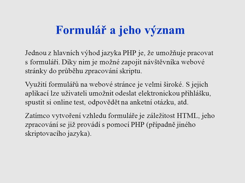 Formulář a jeho význam