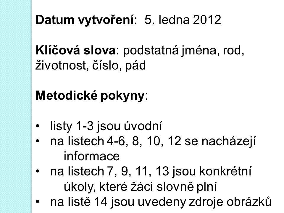 Datum vytvoření: 5. ledna 2012