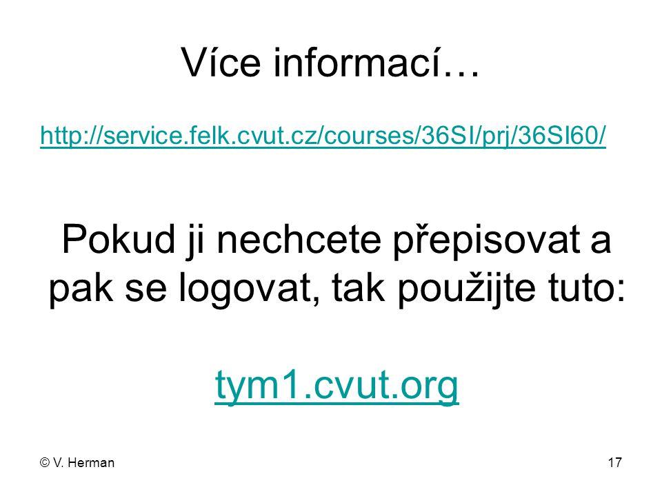 Více informací… http://service.felk.cvut.cz/courses/36SI/prj/36SI60/