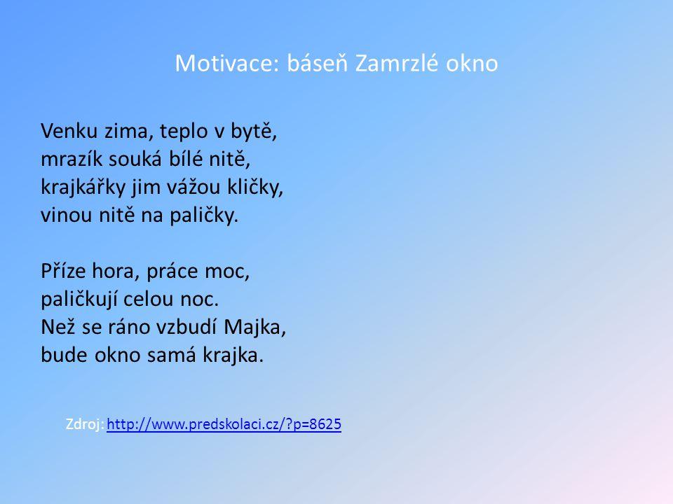 Motivace: báseň Zamrzlé okno